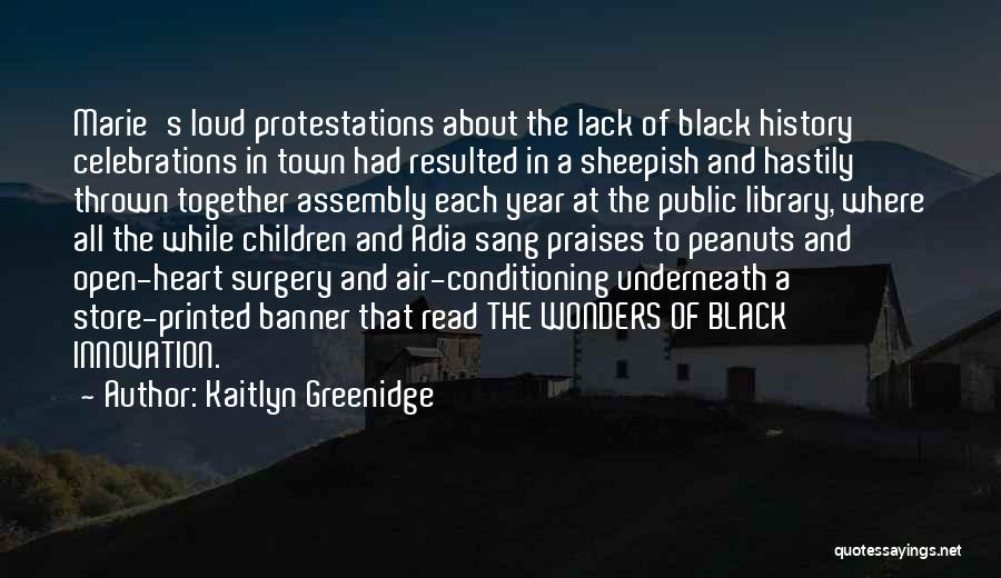 Celebrations Quotes By Kaitlyn Greenidge