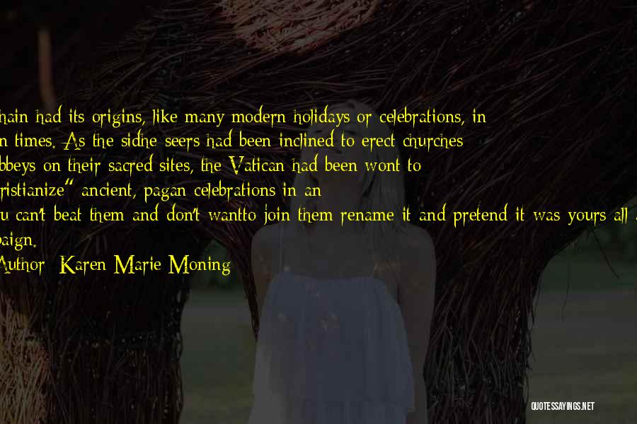 Celebrations Quotes By Karen Marie Moning
