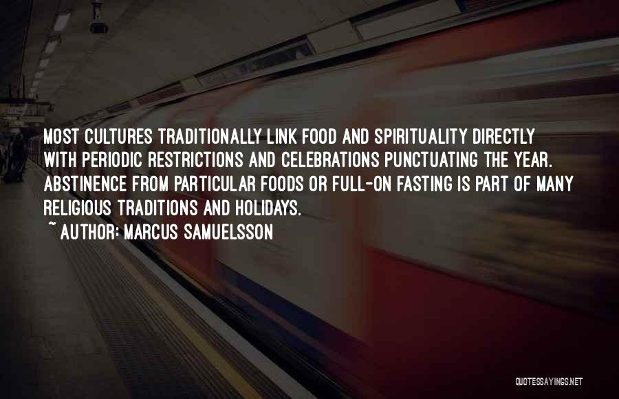 Celebrations Quotes By Marcus Samuelsson