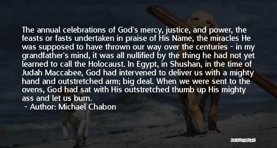 Celebrations Quotes By Michael Chabon