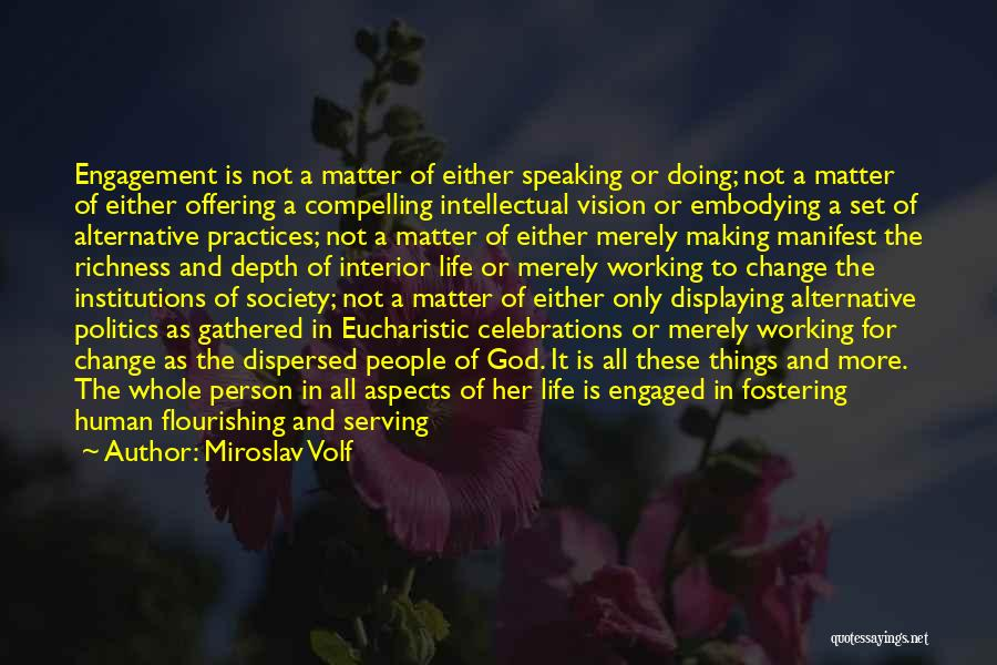 Celebrations Quotes By Miroslav Volf