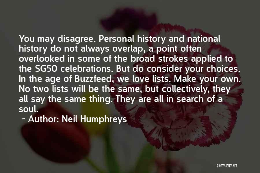 Celebrations Quotes By Neil Humphreys
