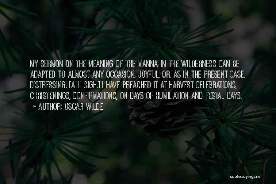 Celebrations Quotes By Oscar Wilde
