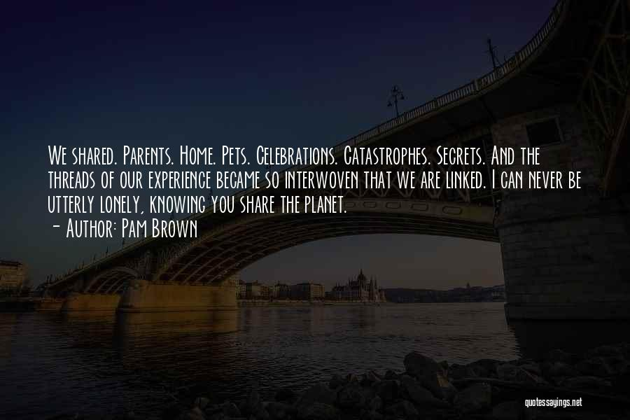 Celebrations Quotes By Pam Brown