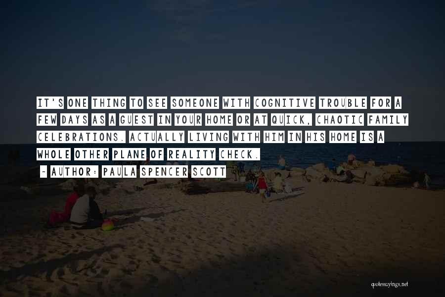 Celebrations Quotes By Paula Spencer Scott