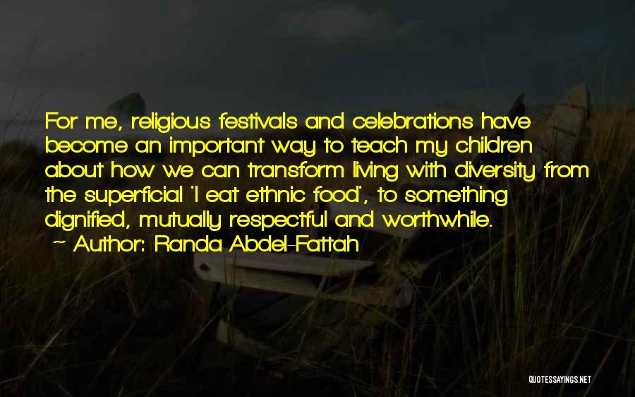 Celebrations Quotes By Randa Abdel-Fattah
