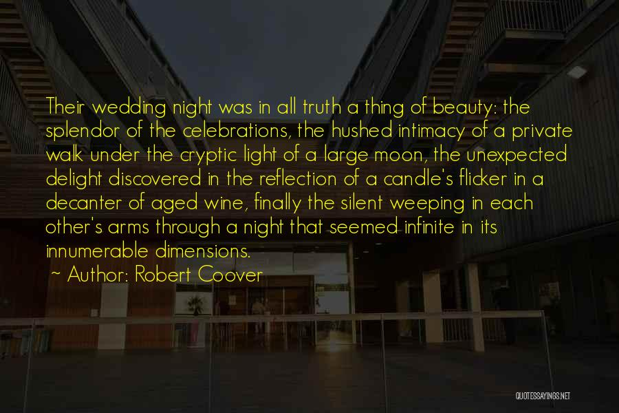 Celebrations Quotes By Robert Coover