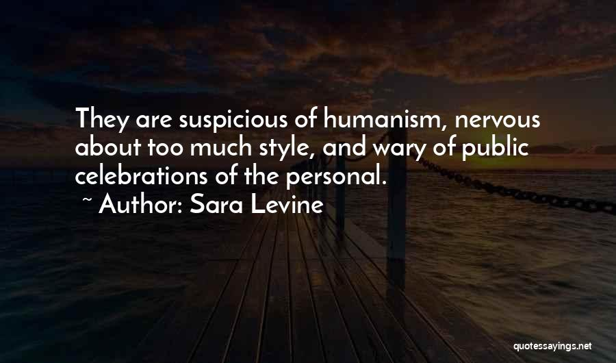 Celebrations Quotes By Sara Levine