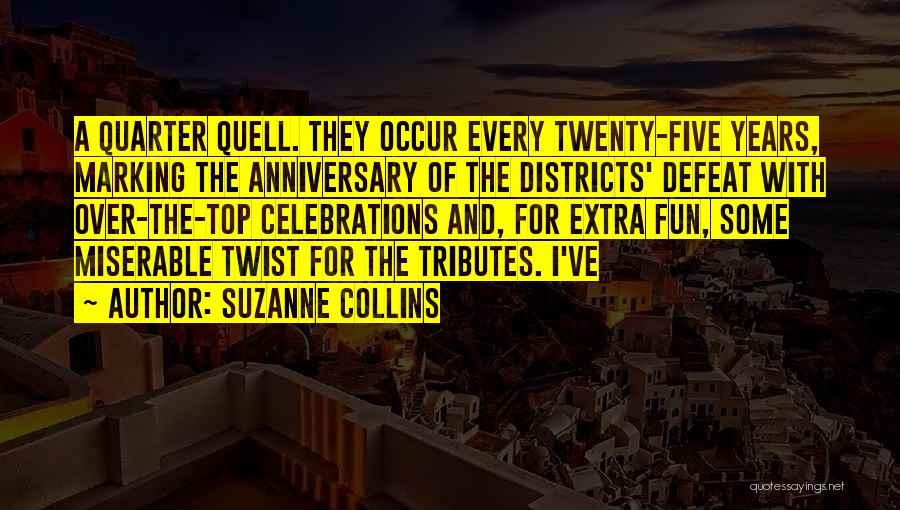 Celebrations Quotes By Suzanne Collins