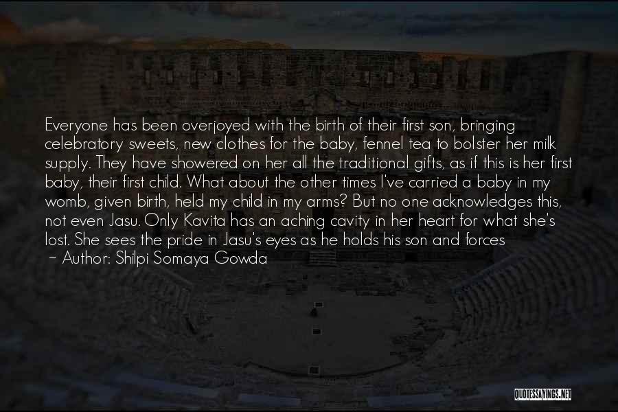 Celebratory Love Quotes By Shilpi Somaya Gowda