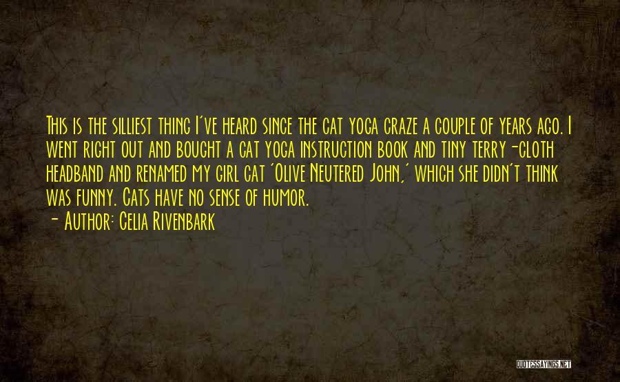 Celia Rivenbark Quotes 1162917