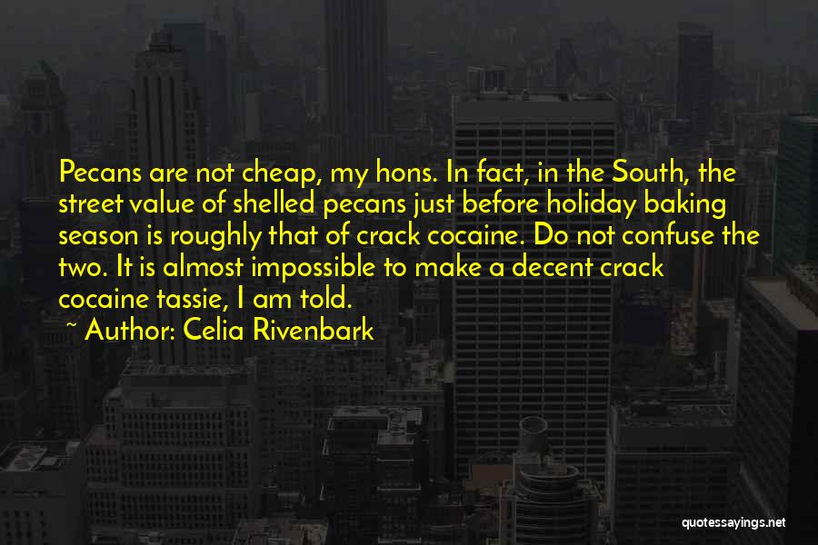 Celia Rivenbark Quotes 1294405