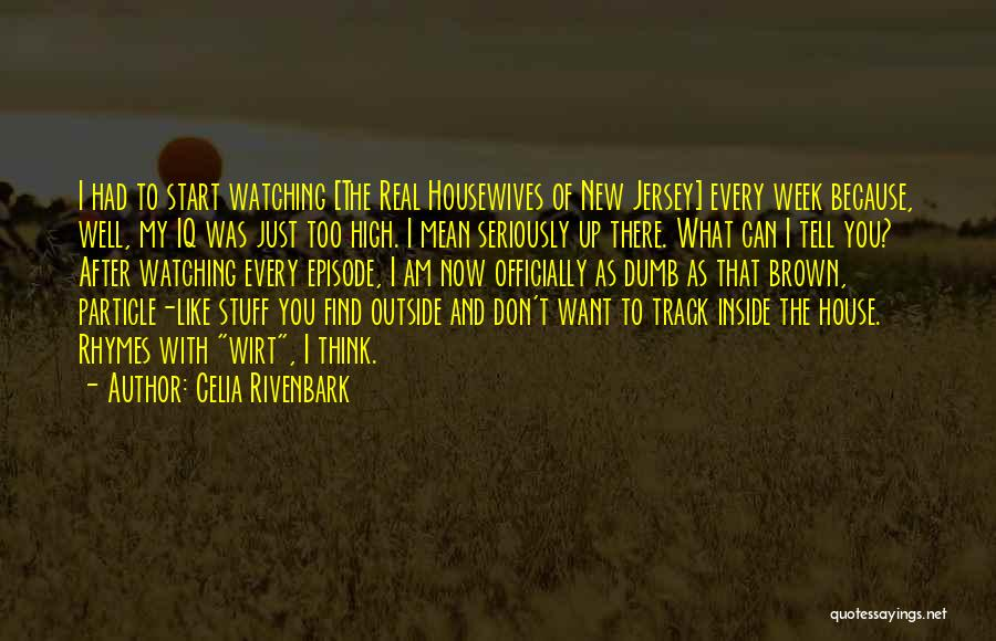 Celia Rivenbark Quotes 1296997