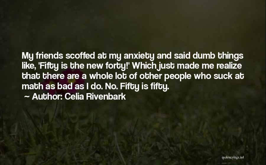 Celia Rivenbark Quotes 1324120