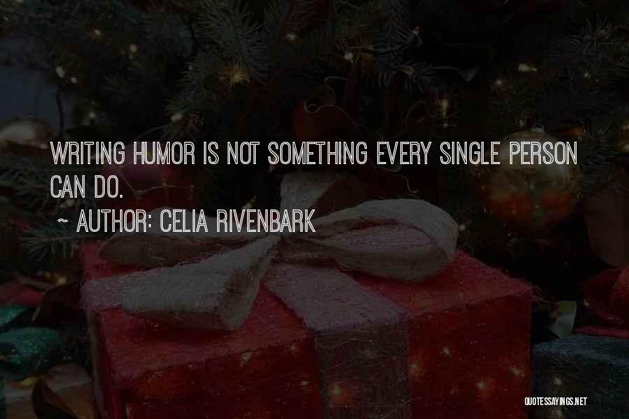 Celia Rivenbark Quotes 1355386