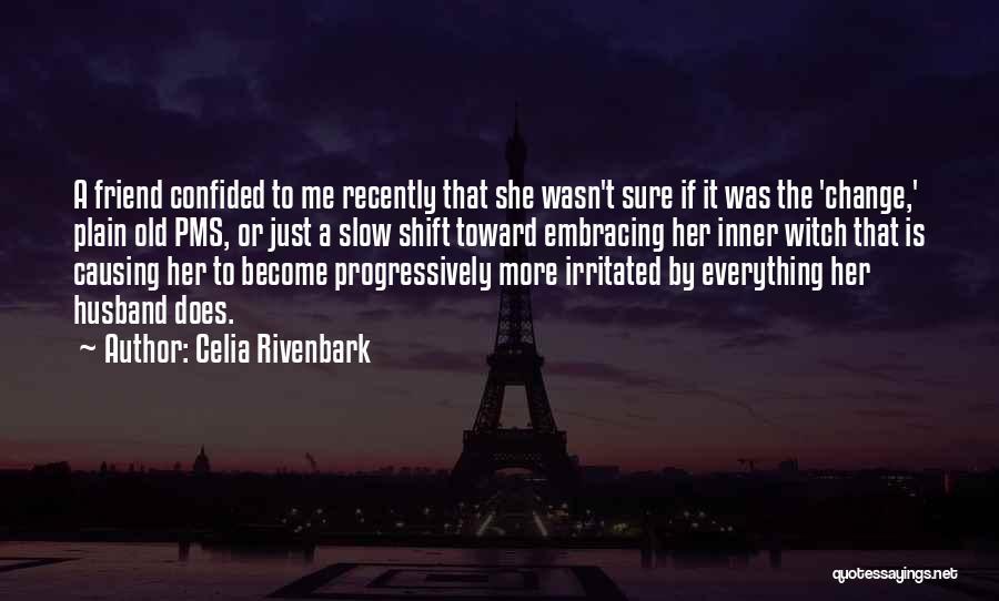 Celia Rivenbark Quotes 1635896