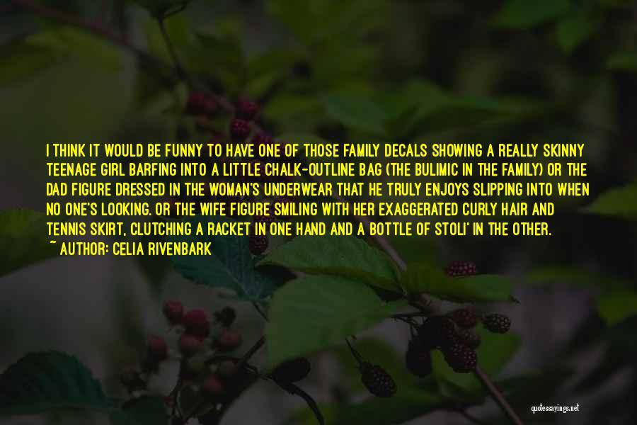 Celia Rivenbark Quotes 1975263