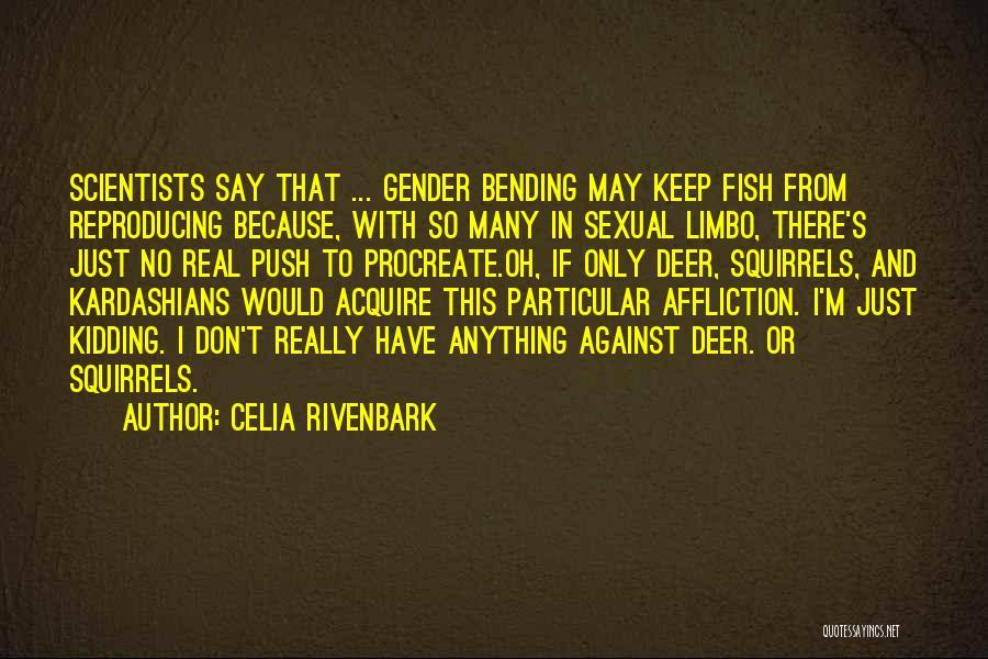 Celia Rivenbark Quotes 2024241