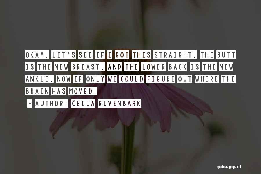 Celia Rivenbark Quotes 2057576