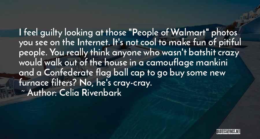 Celia Rivenbark Quotes 2119654