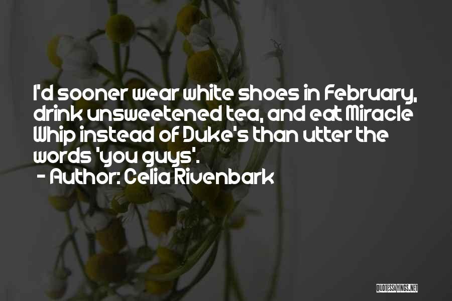 Celia Rivenbark Quotes 2237626