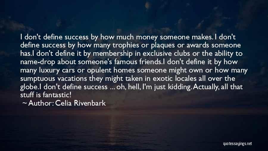 Celia Rivenbark Quotes 483458
