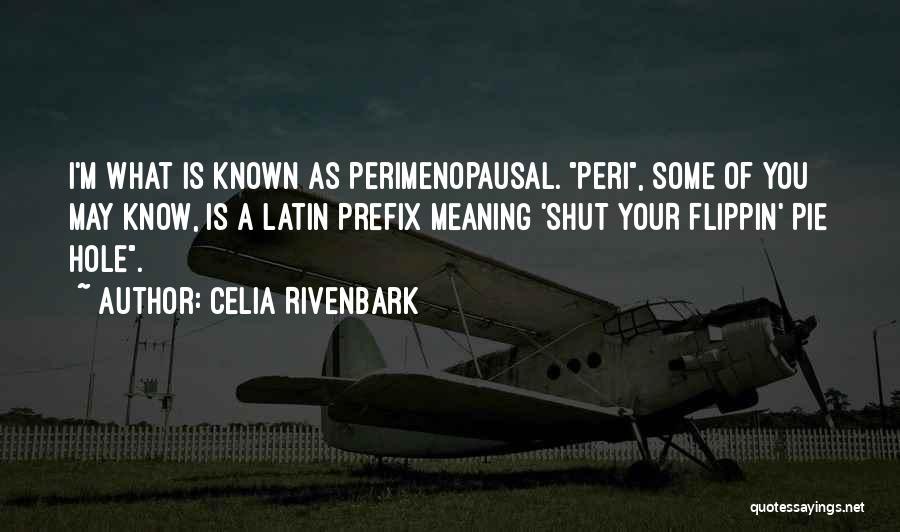 Celia Rivenbark Quotes 628326