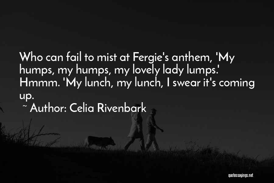 Celia Rivenbark Quotes 792170