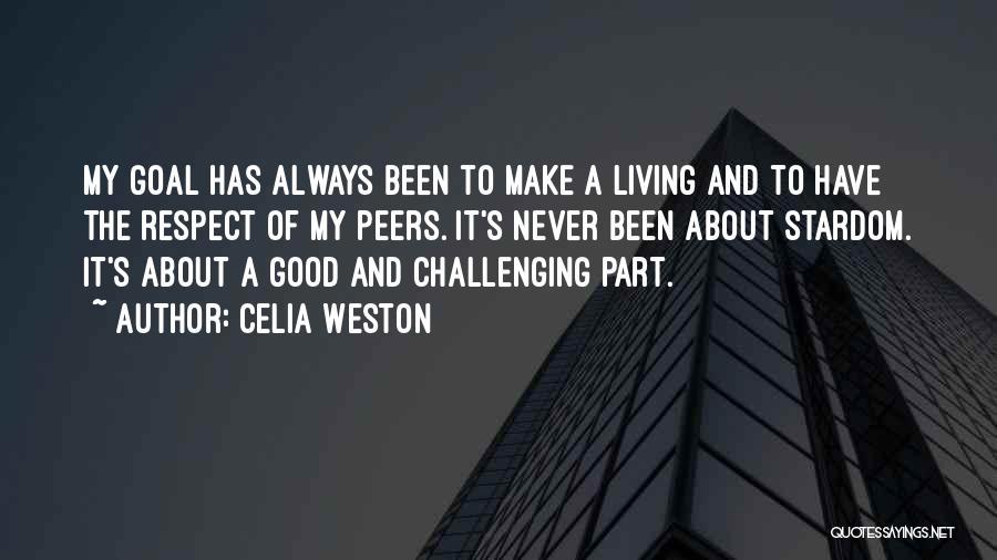 Celia Weston Quotes 1851806