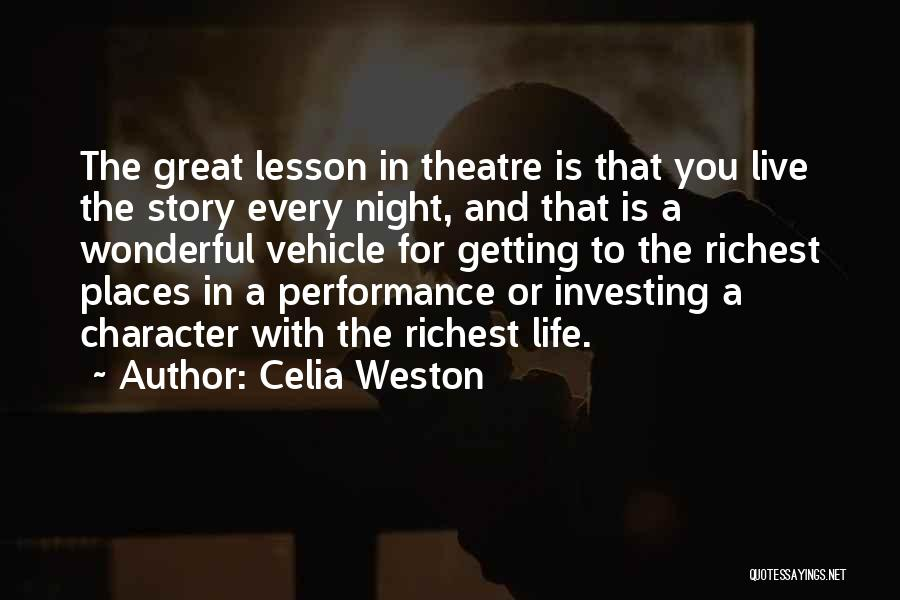 Celia Weston Quotes 625618