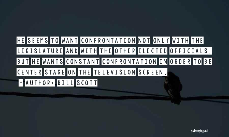 Center Stage 2 Quotes By Bill Scott