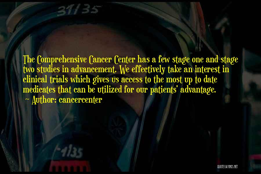 Center Stage 2 Quotes By Cancercenter