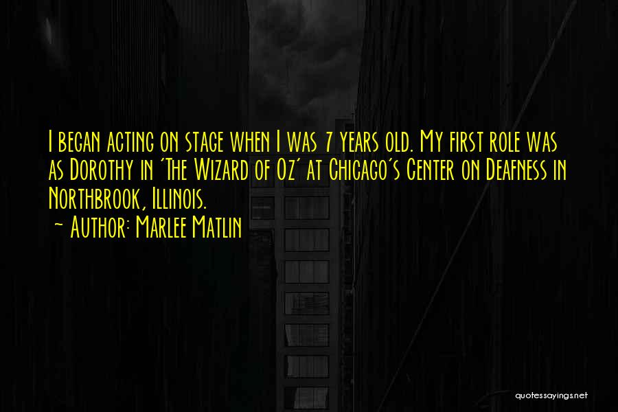 Center Stage 2 Quotes By Marlee Matlin