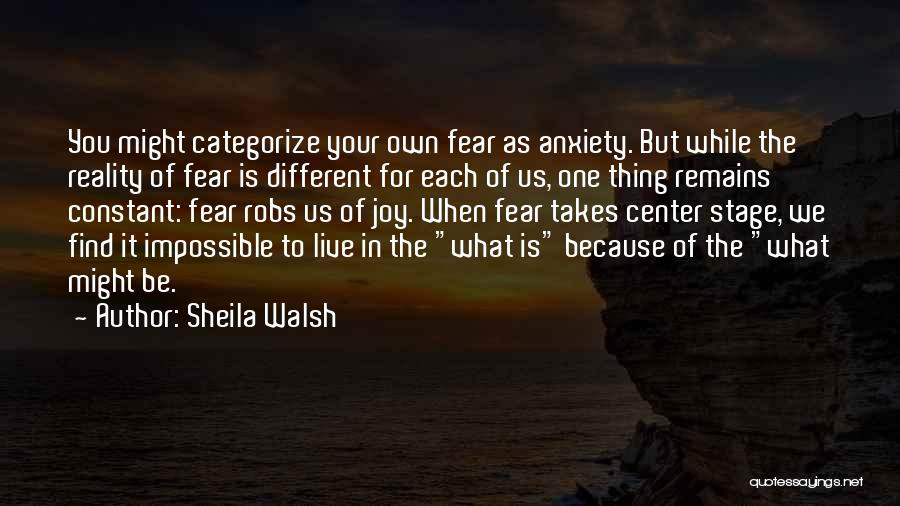 Center Stage 2 Quotes By Sheila Walsh