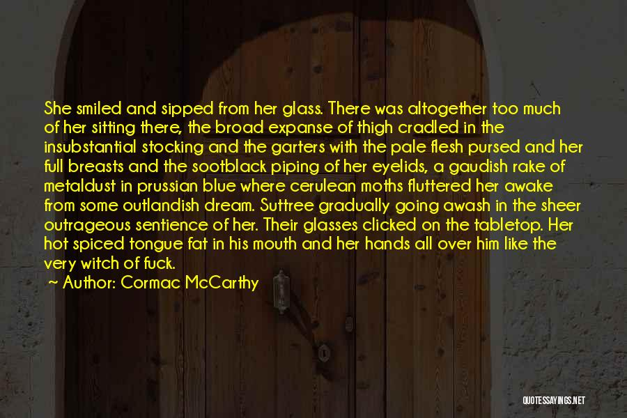 Cerulean Quotes By Cormac McCarthy