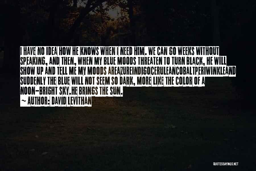 Cerulean Quotes By David Levithan