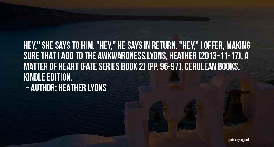 Cerulean Quotes By Heather Lyons
