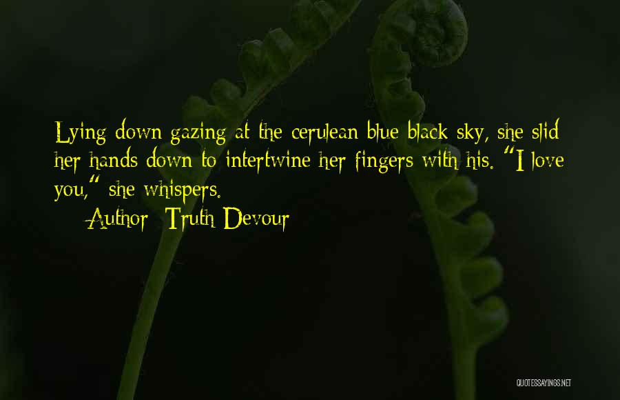 Cerulean Quotes By Truth Devour