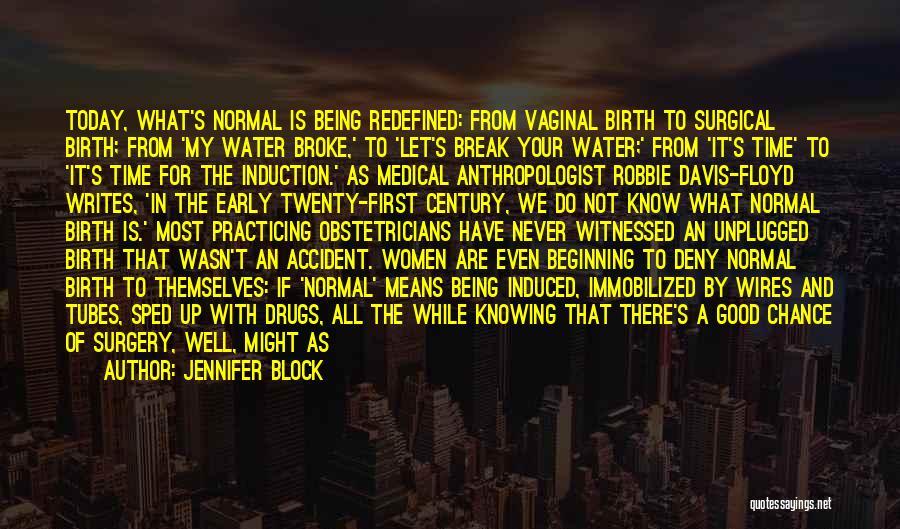Cesarean Birth Quotes By Jennifer Block