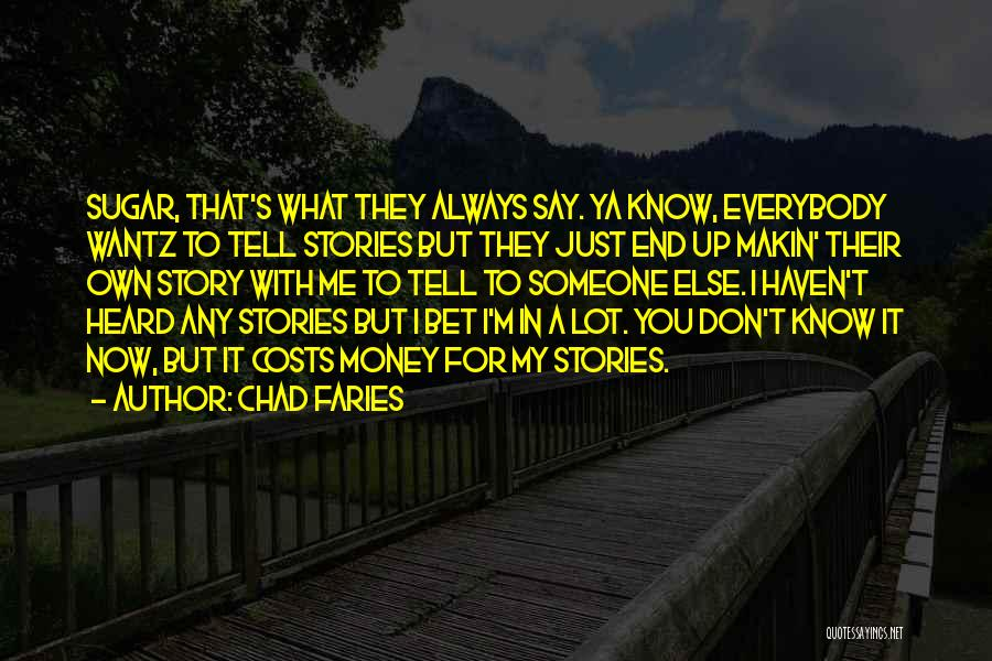 Chad Faries Quotes 1693909