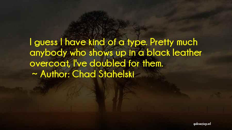 Chad Stahelski Quotes 796146