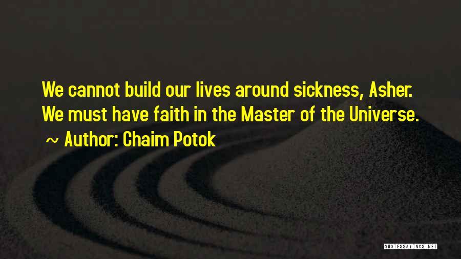 Chaim Potok Quotes 1173650