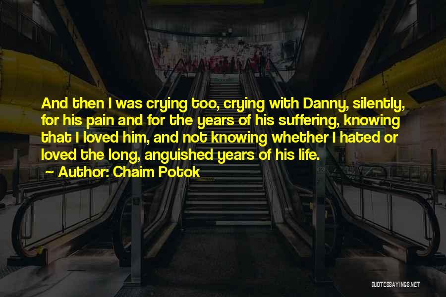 Chaim Potok Quotes 1238072