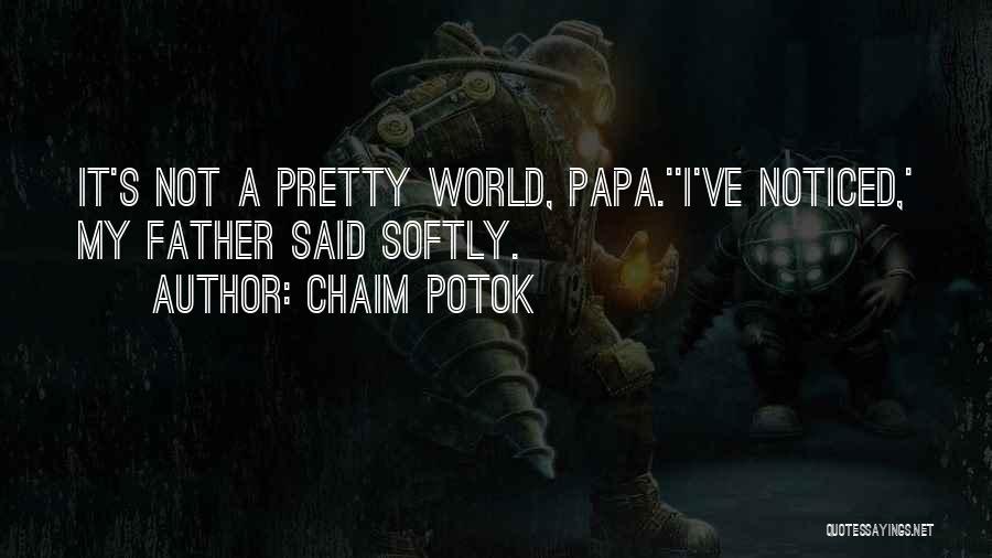 Chaim Potok Quotes 128253