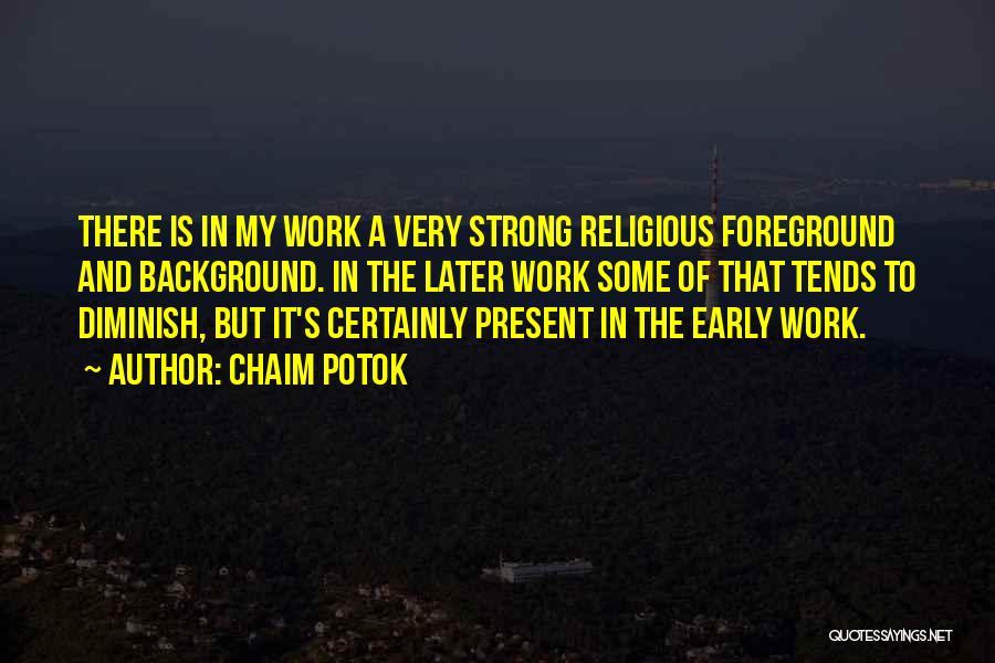 Chaim Potok Quotes 1324582