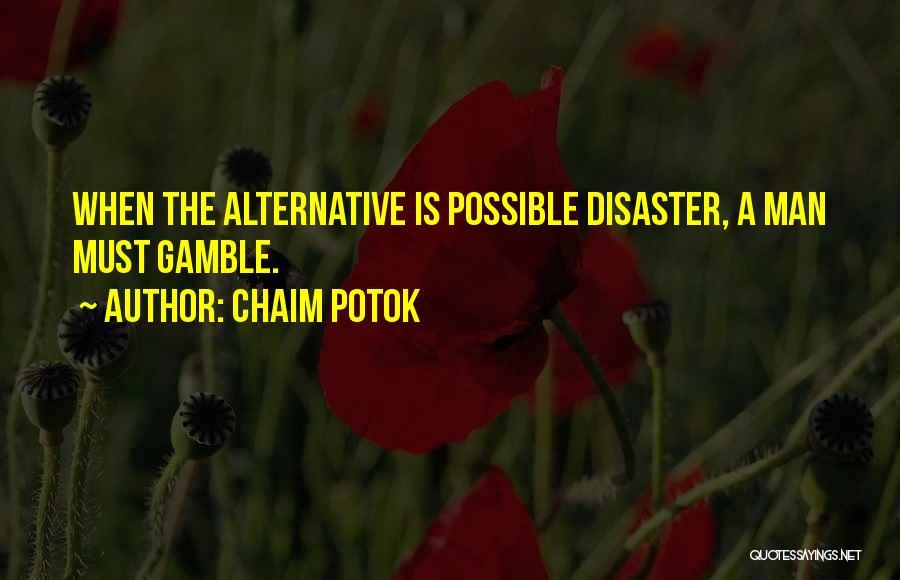 Chaim Potok Quotes 1377928