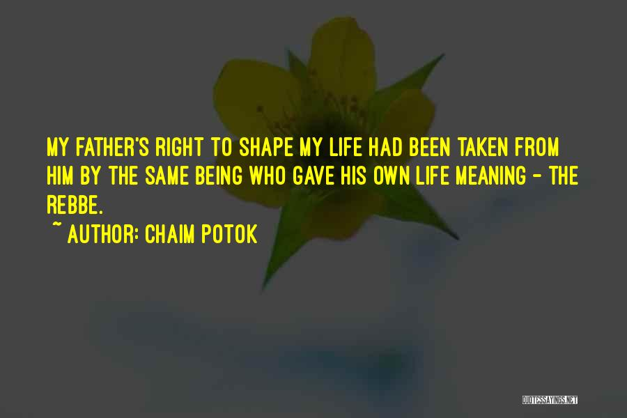 Chaim Potok Quotes 1470100