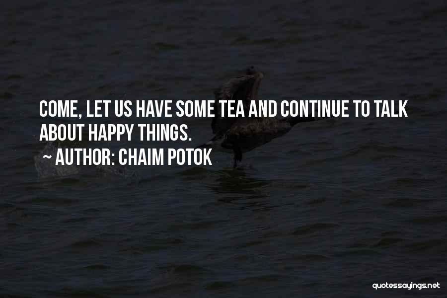 Chaim Potok Quotes 1490851