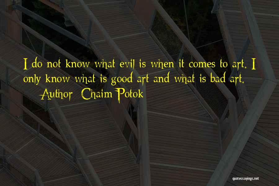 Chaim Potok Quotes 1817022