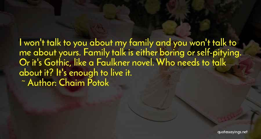 Chaim Potok Quotes 1821446